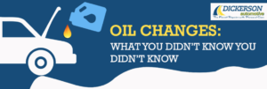 Oil Changes: What You Didn't Know You Didn't Know
